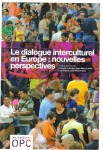 Le dialogue interculturel en Europe : nouvelles perspectives